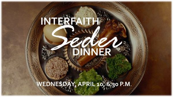 Interfaith Seder Dinner